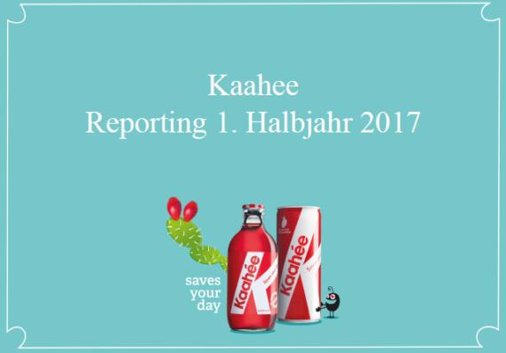 Halbjahresbericht Kaahée