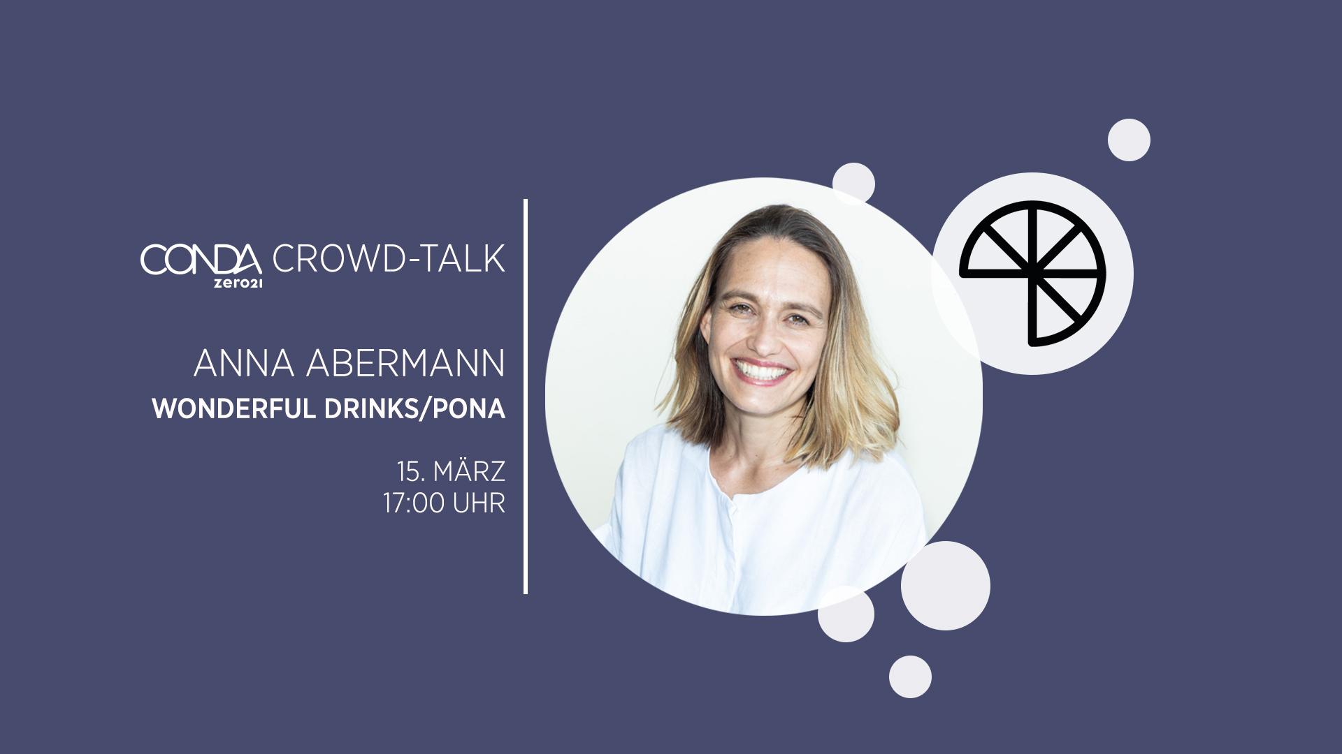 Wonderful Drinks / PONA - Crowd Talk Anna Abermann - CONDA